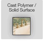 Cast Polymer / Solid Surface